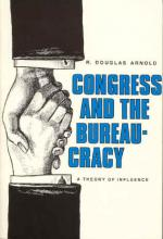 Congress and the Bureaucracy: A Theory of Influence