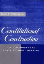 Divided Powers and Constitutional Meaning
