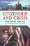 Citizenship and Crisis: Arab Detroit after 9-11